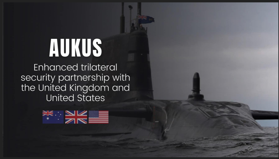AUKUS: A Game Changer In The Indo Pacific Region