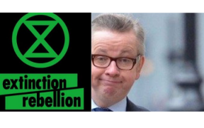 SLEEPING WITH THE ECO ENEMY - GOVE AND EXTINCTION REBELLION